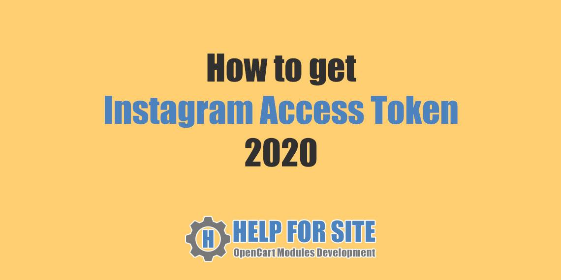 How to get Instagram Access Token 2020